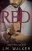 Red by J.M. Walker