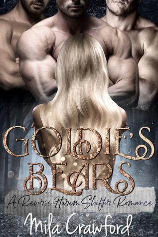 Goldie's Bears by Mila Crawford