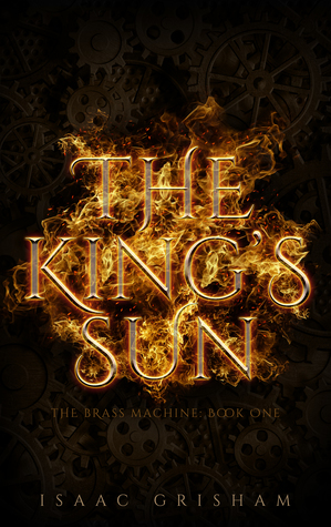 The King's Sun by Isaac Grisham