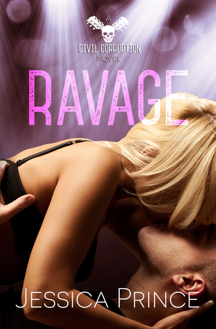 Ravage (Civil Corruption, #4)