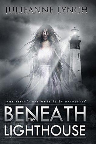 Beneath the Lighthouse by Julieanne Lynch