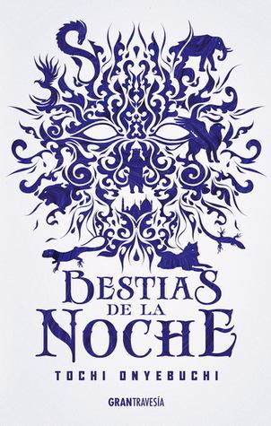 Bestias de la noche (Bestias de la noche, #1)