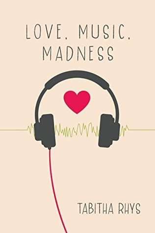 Love, Music, Madness