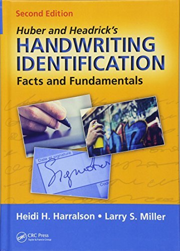 Huber and Headrick's Handwriting Identification: Facts and Fundamentals, Second Edition