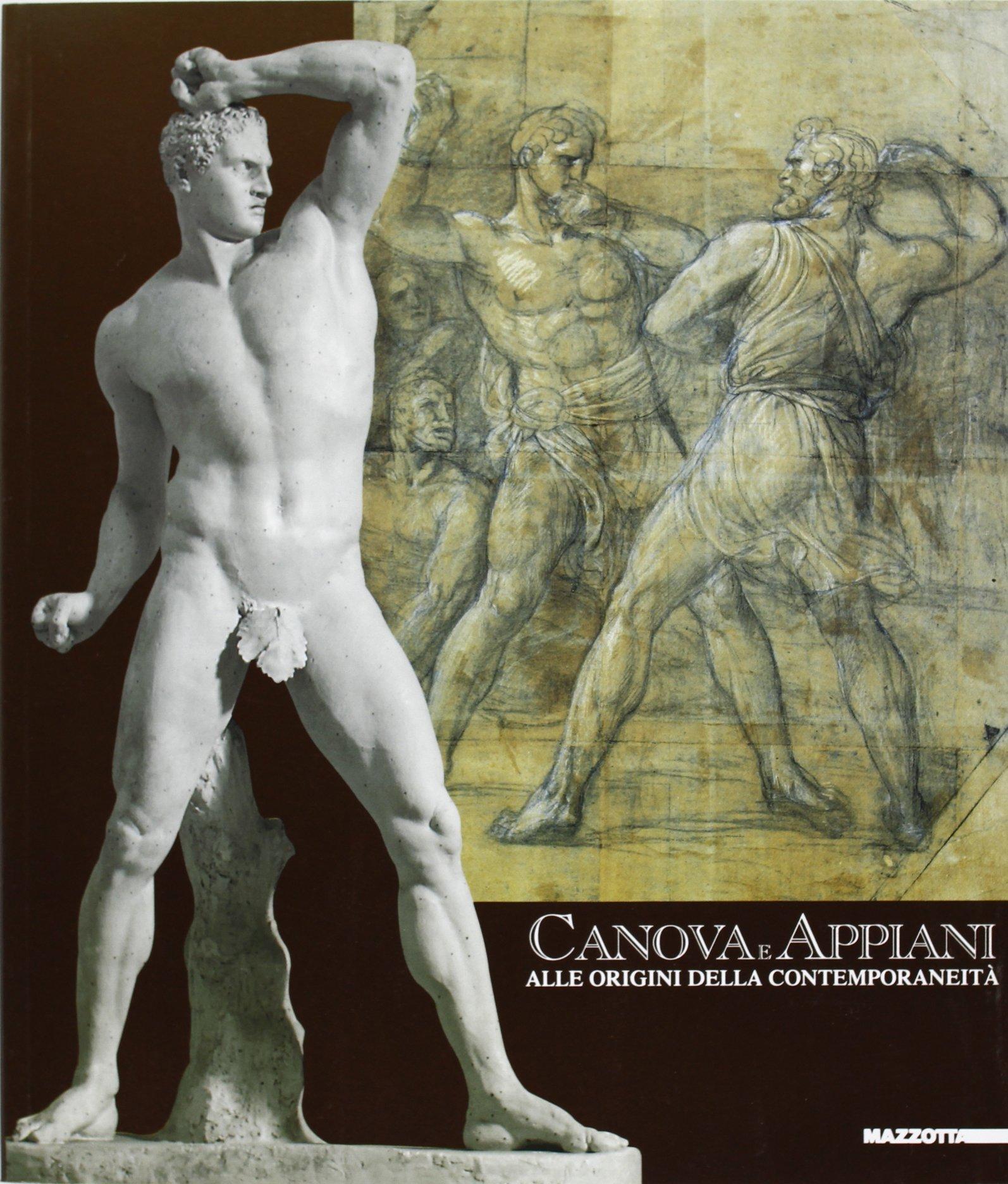 Canova e Appiani: Alle origini della contemporaneità