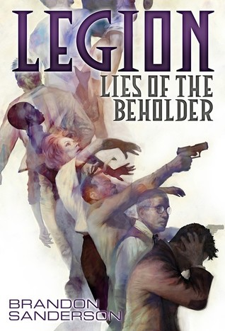 Lies of the Beholder (Legion, #3)