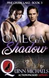 Omega Shadow (Pine Creek Lake Den, #3)
