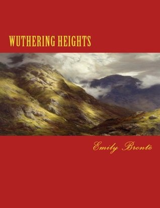 WUTHERING HEIGHTS, EMILY BRONTE, LARGE 16 Point Font Print