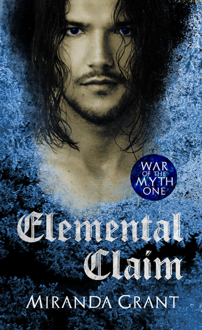 Elemental Claim (War of the Myth #1)