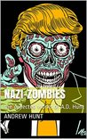 Nazi-Zombies: the collected works of A.D. Hunt