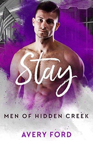 Stay (Men of Hidden Creek - Season 1, #4)