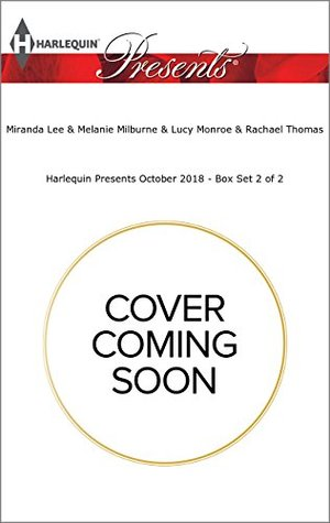 Harlequin Presents October 2018 - Box Set 2 of 2: The Italian's Unexpected Love-Child\Bound by a One-Night Vow\The Spaniard's Pleasurable Vengeance\The Tycoon's Ultimate Conquest