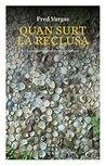 Quan surt la reclusa (Catalan Edition)
