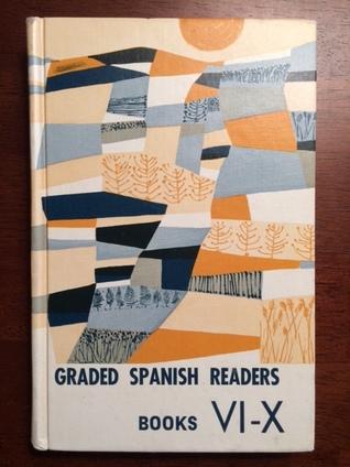 Graded Spanish Readers Books Six to Ten