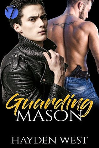 Guarding Mason-by-Hayden West