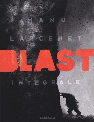 Blast: Intégrale (Tome 1-4)