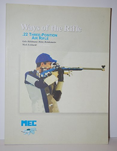 Ways Of The Rifle (Volume 1: Technique)