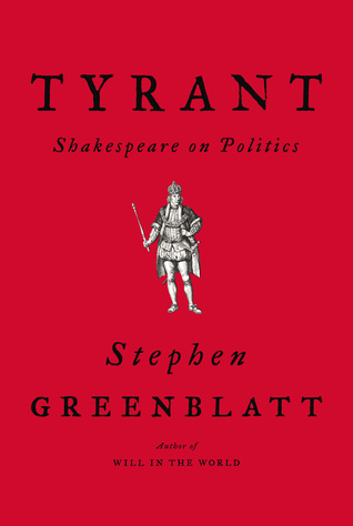 Tyrant by Stephen Greenblatt
