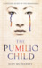 The Pumilio Child by Judy McInerney