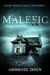 Malefic (House of Souls #2)