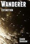 Wanderer - Extinction (Wanderer's Odyssey Book 5)