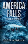 America Falls: Cold Comfort