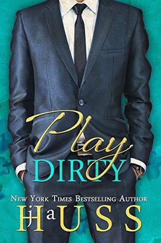 Play Dirty (Jordan's Game, #4)
