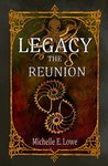 Legacy: The Reunion