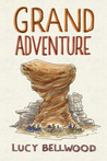 Grand Adventure by Lucy Bellwood