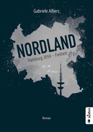 Nordland: Hamburg 2059-Freiheit