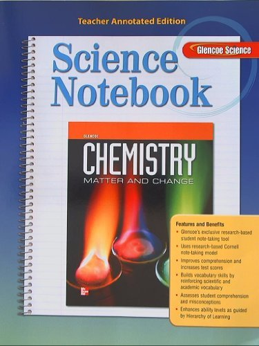 Glencoe Chemistry, Matter and Change, Science Notebook, Teacher Annotated Edition