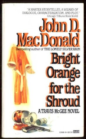 """Three Complete Novels: """"Quick Red Fox""""; """"Deadly Shade of Gold""""; """"Bright Orange for the Shroud"""""""