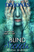 Blind Secrets Reveal Murder by D.B.  Jones