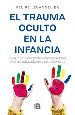 TRAUMAOCULTOENLAINFANCIA,EL (EBOOK)