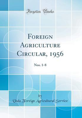 Foreign Agriculture Circular, 1956: Nos. 1-8