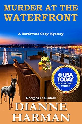 Murder at the Waterfront (Northwest Cozy Mystery #7)