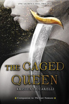 The Caged Queen (Iskari, #2) by Kristen Ciccarelli