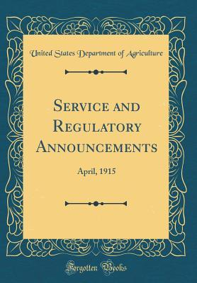 Service and Regulatory Announcements: April, 1915