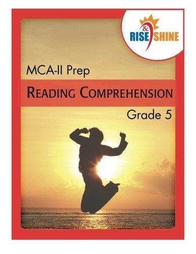 Rise & Shine MCA-II Prep Grade 5 Reading Comprehension
