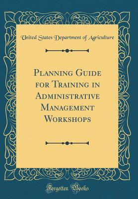 Planning Guide for Training in Administrative Management Workshops