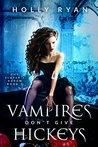 Vampires Don't Gi...