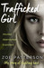 Trafficked Girl by Zoe Patterson