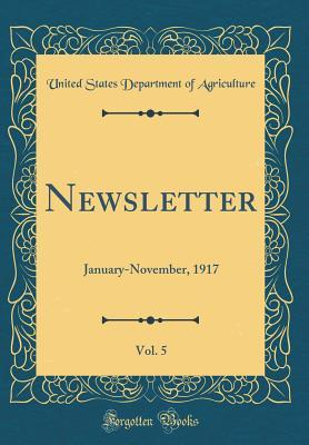Newsletter, Vol. 5: January-November, 1917