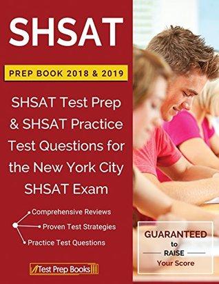 SHSAT Prep Books 2018 & 2019: SHSAT Test Prep & SHSAT Practice Test Questions for the New York City SHSAT Exam