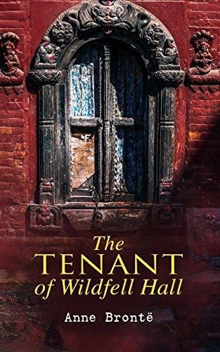 The Tenant of Wildfell Hall: Romance Novel