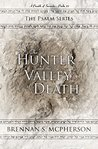 The Hunter and the Valley of Death by Brennan S. McPherson