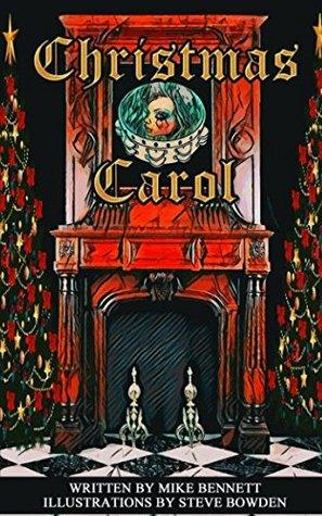 Christmas Carol: Charles Dickens Reimagined