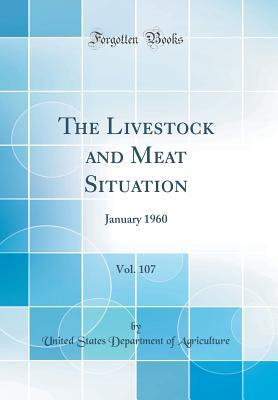 The Livestock and Meat Situation, Vol. 107: January 1960