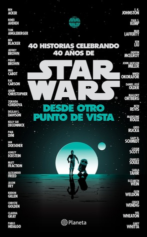 Star Wars. Desde otro punto de vista (Star Wars)