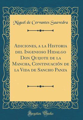 Adiciones, a la Historia del Ingenioso Hidalgo Don Quijote de la Mancha, Continuación de la Vida de Sancho Panza